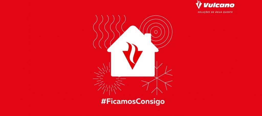 Vulcano lança vídeo #FicamosConsigo