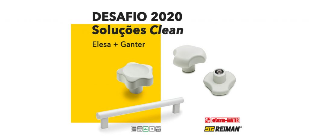 Desafio 2020 – Soluções CLEAN da Elesa+Ganter